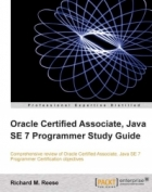 Book Oracle Certified Associate, Java SE 7 Programmer Study Guide free