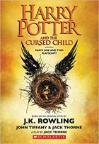 Book Harry Potter and the Cursed Child, Parts One and Two: The Official Playscript of the Original West End Production free