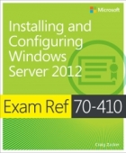 Book Exam Ref 70-410: Installing and Configuring Windows Server 2012 free