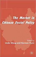 The Market in Chinese Social Policy