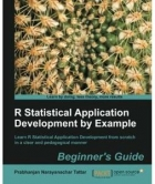 Book R Statistical Application Development by Example Beginner's Guide free