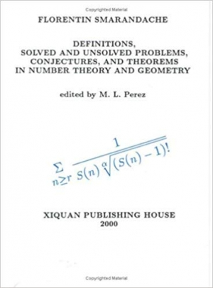 Download Definitions, Solved and Unsolved Problems, Conjectures, and Theorems in Number Theory and Geometry free book as pdf format