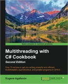 Book Multithreading with C# Cookbook, 2nd Edition free