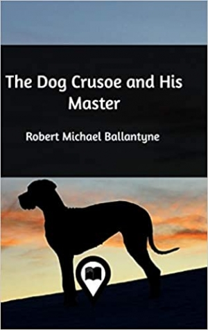 Download The Dog Crusoe and His Master free book as epub format
