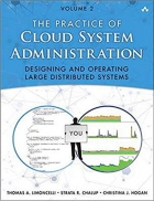 Book Practice of Cloud System Administration, The: Designing and Operating Large Distributed Systems, Volume 2 free