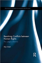 Book Resolving Conflicts between Human Rights: The Judge's Dilemma free