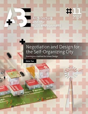 Download Negotiation and Design for the Self-Organizing City free book as epub format
