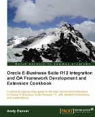 Book Oracle E-Business Suite R12 Integration and OA Framework Development and Extension Cookbook free
