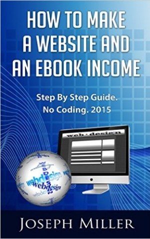 Download How To Make A Website And An eBook Income free book as pdf format