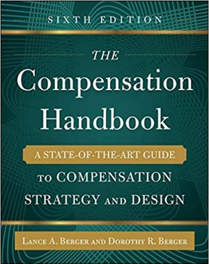 Download The Compensation Handbook, Sixth Edition: A State-of-the-Art Guide to Compensation Strategy and Design free book as pdf format