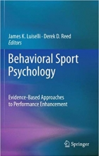 Book Behavioral Sport Psychology: Evidence-Based Approaches to Performance Enhancement free