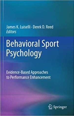 Download Behavioral Sport Psychology: Evidence-Based Approaches to Performance Enhancement free book as pdf format