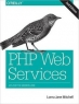 Book PHP Web Services, 2nd Edition free