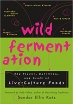 Book Wild Fermentation: The Flavor, Nutrition, and Craft of Live-Culture Foods free