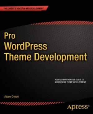 Download Pro WordPress Theme Development free book as pdf format