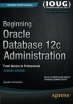 Book Beginning Oracle Database 12c Administration, 2nd Edition free