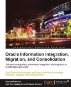 Book Oracle Information Integration, Migration, and Consolidation free