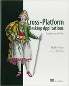 Book Cross-Platform Desktop Applications: Using Node, Electron, and NW.js free
