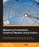Book Mastering Probabilistic Graphical Models using Python free