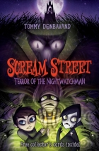 Book Terror of the Nightwatchman (Scream Street #9) free