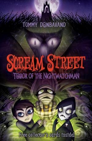 Download Terror of the Nightwatchman (Scream Street #9) free book as epub format