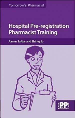 Download Hospital Pre-registration Pharmacist Training (Tomorrow's Pharmacist) free book as pdf format