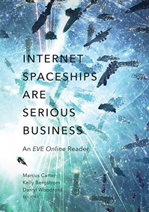 Download Internet Spaceships Are Serious Business: An EVE Online Reader free book as pdf format