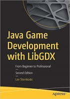 Book Java Game Development with LibGDX: From Beginner to Professional free