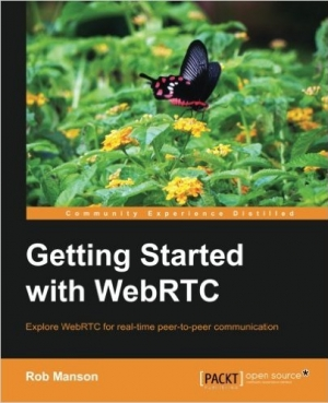 Download Getting Started with WebRTC free book as pdf format