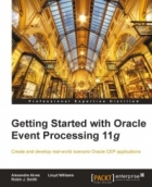 Book Getting Started with Oracle Event Processing 11g free