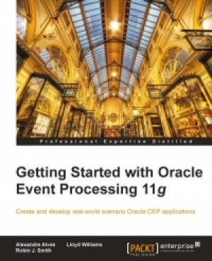 Download Getting Started with Oracle Event Processing 11g free book as pdf format