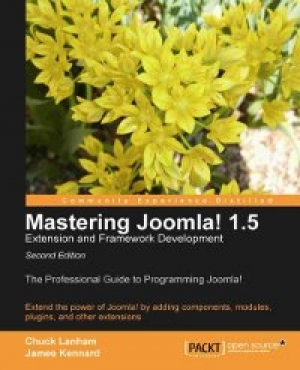 Download Mastering Joomla! 1.5 Extension and Framework Development, 2nd Edition free book as pdf format