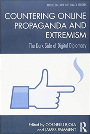 Download Countering Online Propaganda and Extremism : The Dark Side of Digital Diplomacy free book as pdf format