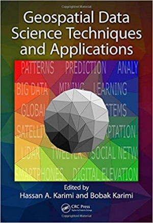 Download Geospatial Data Science Techniques and Applications free book as pdf format