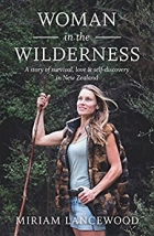 Book Woman in the Wilderness: A Story of Love, Survival and Self-Discovery in New Zealand free