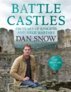 Book Battle Castles: 500 Years of Knights and Siege Warfare free