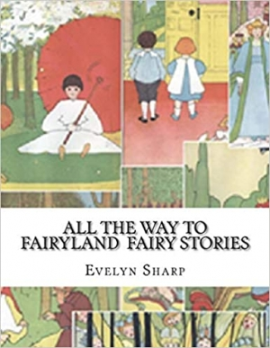 Download All the Way to Fairyland free book as pdf format