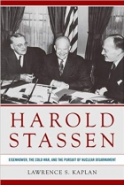 Book Harold Stassen Eisenhower, the Cold War, and the Pursuit of Nuclear Disarmament free