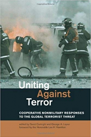 Download Uniting Against Terror: Cooperative Nonmilitary Responses to the Global Terrorist Threat (The MIT Press) free book as pdf format