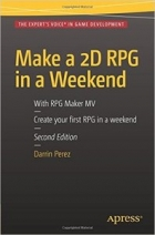 Make a 2D RPG in a Weekend, Second Edition