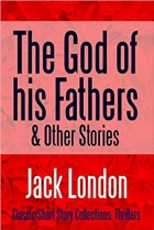 Book The God of his Fathers & Other Stories free