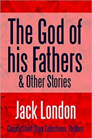 Download The God of his Fathers & Other Stories free book as epub format