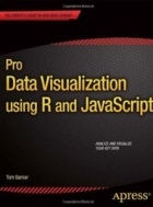 Book Pro Data Visualization using R and JavaScript free