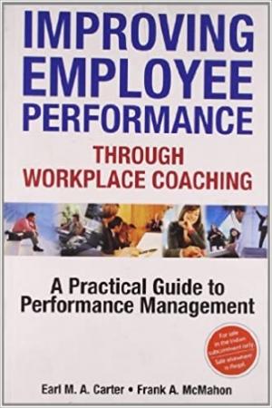 Download Improving Employee Performance through Workplace Coaching free book as pdf format