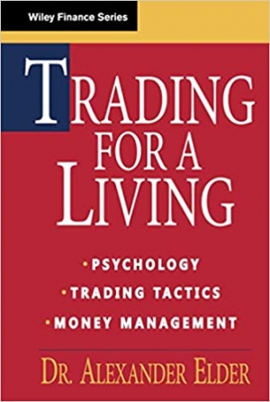 Download Trading for a Living: Psychology, Trading Tactics, Money Management free book as pdf format