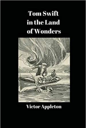 Download Tom Swift in the Land of Wonders free book as epub format