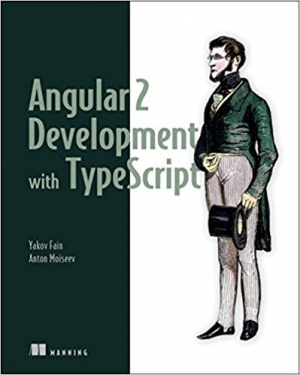 Download Angular 2 Development with TypeScript free book as pdf format