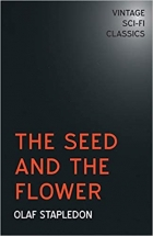 Book The Seed and the Flower free