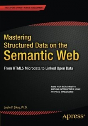 Download Mastering Structured Data on the Semantic Web free book as pdf format