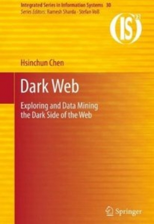 Download Dark Web: Exploring and Data Mining the Dark Side of the Web free book as pdf format